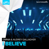 Omnia & Audrey Gallagher - I Believe [OUT NOW]