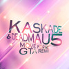 Kaskade & Deadmau5 - Move For Me (GTA Remix)
