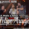 Felipe Araújo – A Mala É Falsa (Part. Henrique e Juliano) Remix MARCOS TARINI Portada del disco