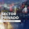 Regresa Sector Privado ahora en SiiRadio.com