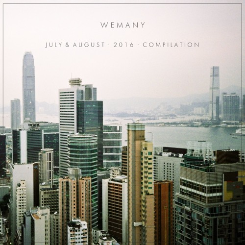 We Many - July & August Compilation
