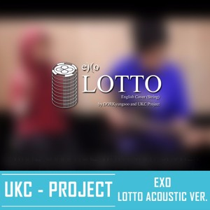 [SINGING COVER] EXO - LOTTO/LOUDER ACOUSTIC VER. by DORKyungsoo