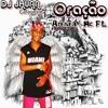 MC FL ORAÇÃO = (( DJ JHUAN CAFAGESTE ))LANÇAMENTO 2016