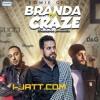 Branda Da Craze Romie Gill feat Fateh, DJ Gurps, Deep Jandu