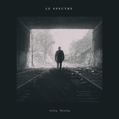 Le Spectre-Analog Monolog Ep (Snippet)
