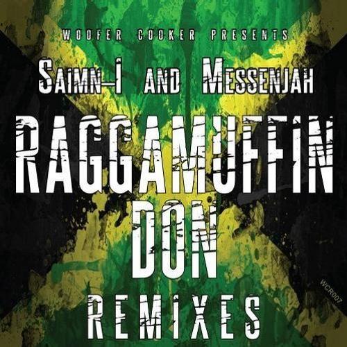 Saimn-I & Messenjah - Raggamuffin Don [Skanx Remix]