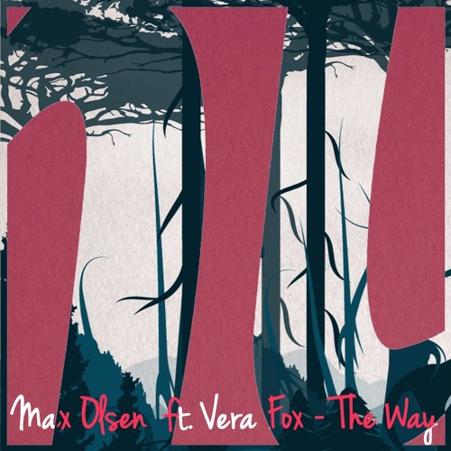 Max Olsen ft. Vera Fox - The Way