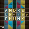 01. Andre Le Phunk feat. Maiya Sykes - Let It Go