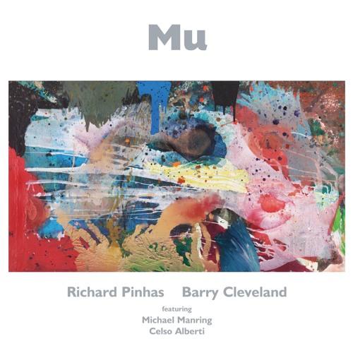 Richard Pinhas / Barry Cleveland - Zen/Unzen [Edit] from Mu (out Sept. 2016 on Cuneiform Records)