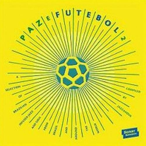 Paz E Futebol Mix By Jazzanova DJ Juergen V. Knoblauch