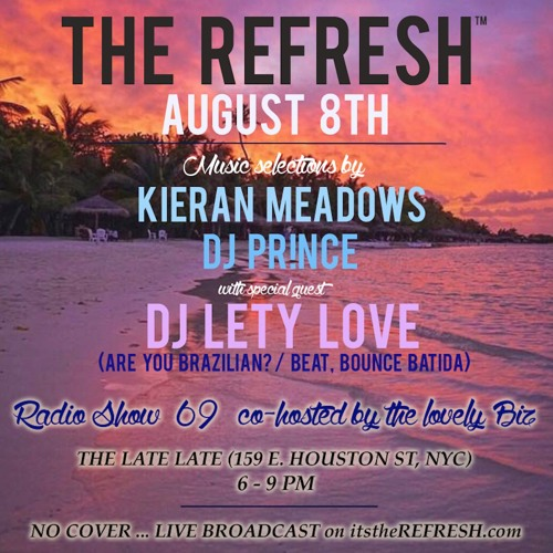 The REFRESH Radio Show # 69 (+ special guest DJ set from Lety Love)