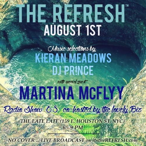 The REFRESH Radio Show # 68 (+ special guest DJ set from Martina McFlyy)