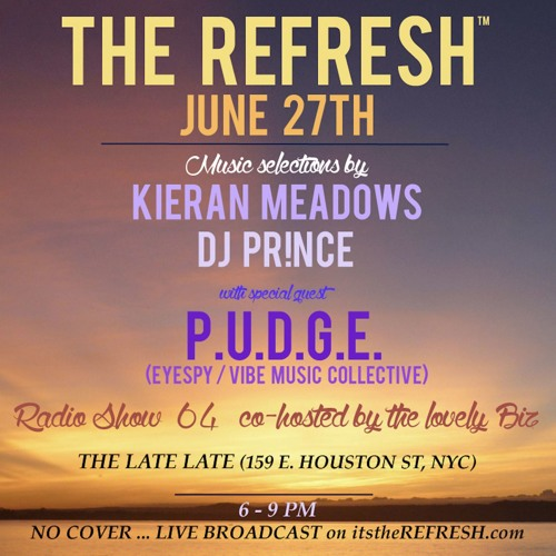 The REFRESH Radio Show # 64 (+ special guest DJ set from P.U.D.G.E.)