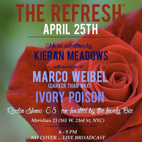 The REFRESH Radio Show # 58 (+ special guest DJ sets from Ivory Poison and Marco Weibel)