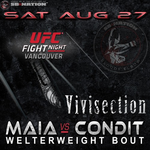 MMA Vivisection - UFC On Fox: Maia Vs Condit LIVE Analysis