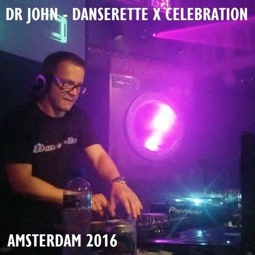 Amsterdam - Danserette X Celebration Mix (2016)