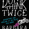 Don't Think Twice by Barbara Schoichet, read by Barbara Schoichet.mp3