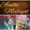 Aadhi Mulaqat - Full Audio Song   Shreyasee Thombre   Suraj Mahendra   Kaustubh Nandanwar