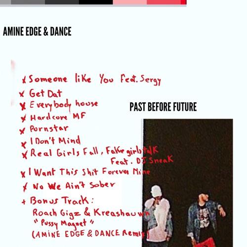 Amine Edge & DANCE - Past Before Future (The Free Album)