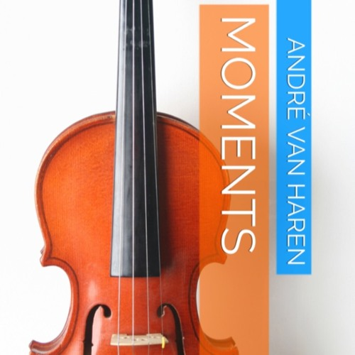 """""""Moments"""" for violin and piano"""