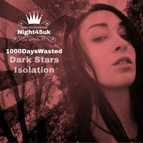 1000DaysWasted - 1000DaysWasted - Dark Stars (feat. Holly Drummond) ()