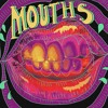 MOUTHS - 3.A.M. EP - Centre Of The Sun