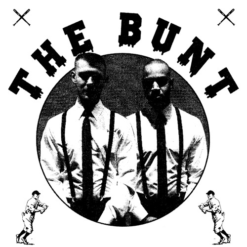 "The Bunt Ep 4 Ft. Paul Liliani ""I really like Andrew Reynolds and Paul Liliani"""