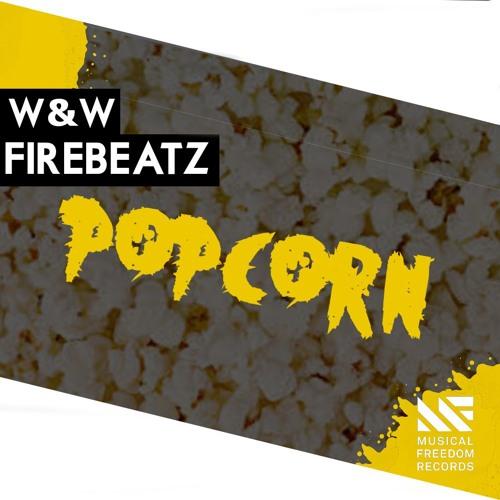 W&W x Firebeatz - Popcorn (Radio Edit)