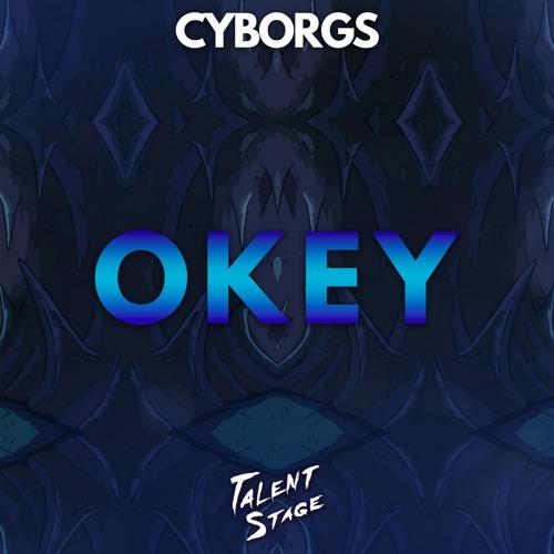 Thumbnail Cyborgs Okey Original Mix