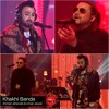 Khaki Banda - Ahmed Jahanzeb & Umair Jaswal - Episode 3 - Coke Studio 9