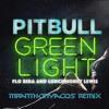 Pitbull Greenlight Ft Flo Rida Lunchmoney Lewis Mranthonyacos Remix Mp3