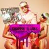 Mike WiLL Made-It X RIFF RAFF - Choppin Blades X Slim Jxmmi (Chopped x Drugged)