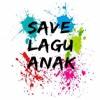 Selamatkan Lagu Anak