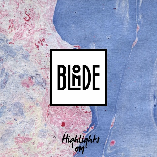 Blonde - Highlights Vol. 019