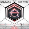 Ryan Blyth X Duane Harden - Back To You
