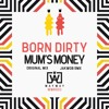 Mum's Money [Out 9/9 on Way Way Records]
