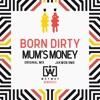 Mum's Money [Jakwob Rmx] [Out 9/9 on Way Way Records]