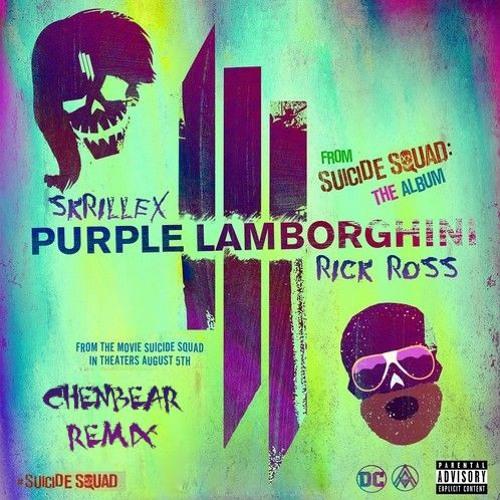 Skrillex Rick Ross Purple Lamborghini Chenbear Remix By Chen