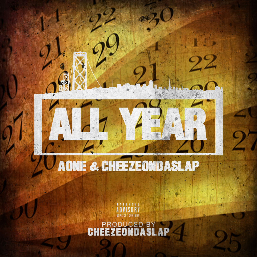 AOne x CheezeOnDaSlap - All Year (Prod. CheezeOnDaSlap) [Thizzler.com Exclusive]