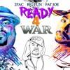 2Pac ft. Big Pun & Fat Joe - Ready 4 War (NEW 2016)