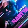 Kid Ink- Nasty Ft. jeremih & Spice Remix 2016 Tadel Malesa