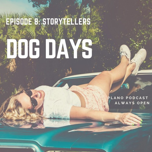 Episode 8 | Storytellers | Dog Days