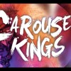 Carousel Kings - Up Up And Away Kid Cudi