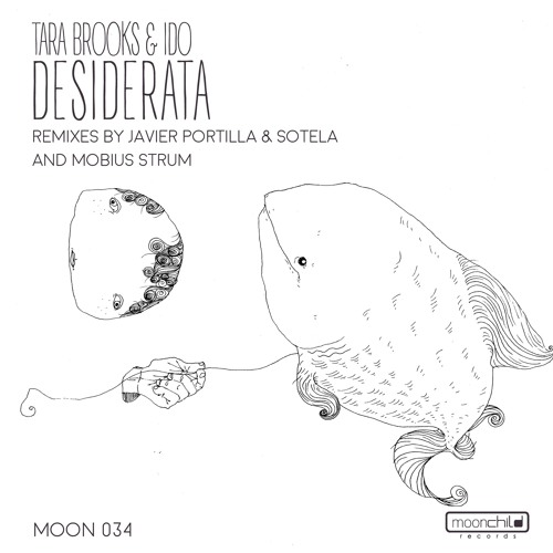 Tara Brooks & Ido - Desiderata (Mobius Strum Remix) [PREVIEW]