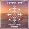 Coyote Love (Candyland vs. Katy Perry)