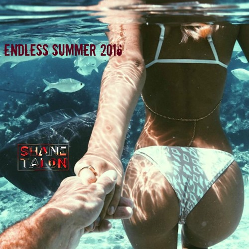 ENDLESS SUMMER 2016 by SHANE TALON