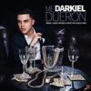 Me Dijeron - Darkiel
