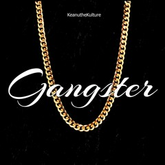 Gangster(Prod. Love$toned)