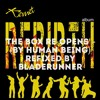 THE BOX RE -OPENS 2016 (Human Being) refixed Bladerunner