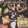 I Came To Party  Bat zoe ft Rondo Da Truth & Freshy. (Prod. by Bat Zoe)